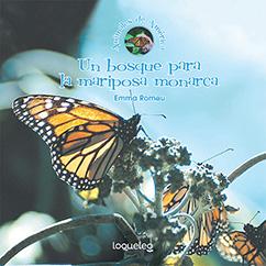 Cover for Un bosque para la mariposa monarca