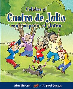 Cover for Celebra el Cuatro de Julio con Campeón, el glotón