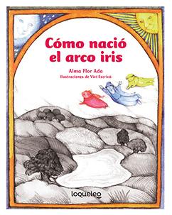 Cover for Cómo nació el arco iris