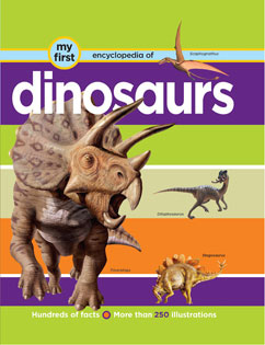 Cover for My First Encyclopedia of Dinosaurs