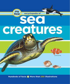 Cover for My First Encyclopedia of Sea Creatures