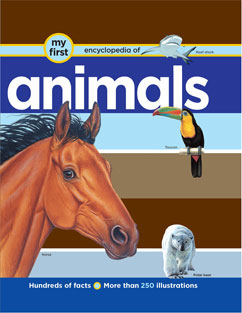 Cover for My First Encyclopedia of Animals