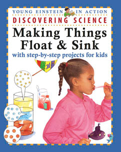 Cover for Discovering Science Making Things Float & Sink
