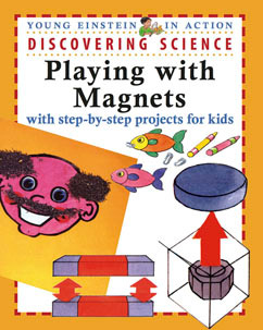 Cover for Discovering Science Playing with Magnets