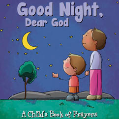Cover for Good Night, Dear God - A Child's Book of Prayers