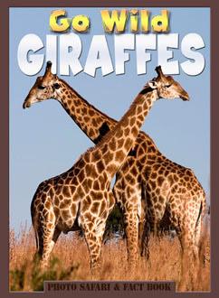 Cover for Go Wild Giraffes