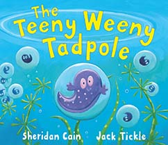 Cover for The Teeny Weeny Tadpole