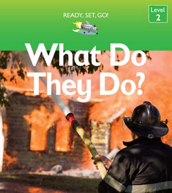 Cover for What Do They Do?