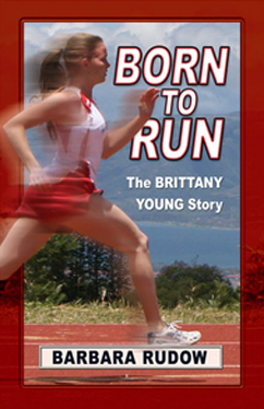 Cover for Born to Run: The Brittany Young Story (Home Run)