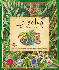Cover for La selva creció y creció