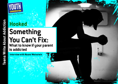 Cover for Something You Can't Fix: What to know if your parent is addicted