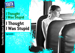 Cover for I Thought I Was Stupid