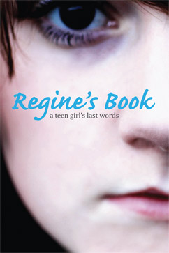Cover for Regine's Book: A Teen Girl's Last Words
