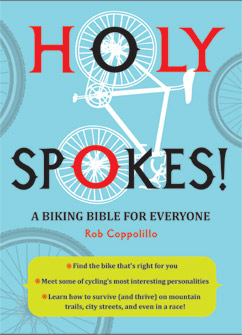 Cover for Holy Spokes!: A Biking Bible for Everyone