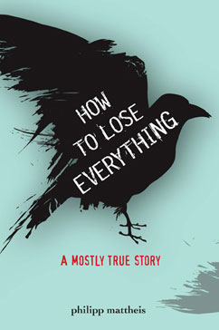 Cover for How to Lose Everything