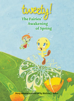 Cover for Tweety: The Fairies' Awakening of Spring