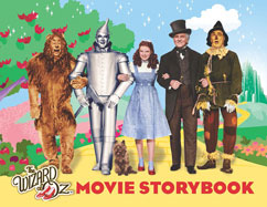 Cover for The Wizard of Oz Movie Storybook