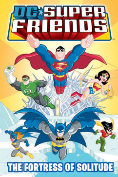 Cover for DC Super Friends: Fortress of Solitude