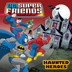 Cover for DC Super Friends: Haunted Heroes