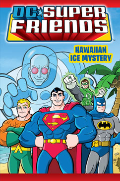 Cover for DC Super Friends: Hawaiian Ice Mystery