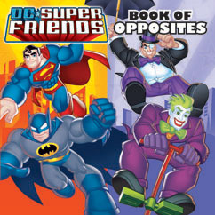 Cover for DC Super Friends: Book of Opposites