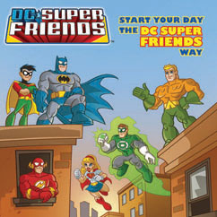 Cover for Start Your Day the DC Super Friends Way