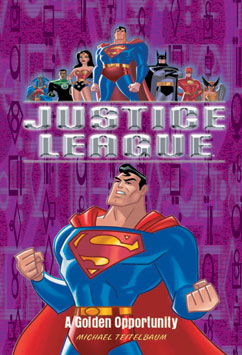 Cover for Justice League: A Golden Opportunity