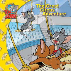 Cover for Tom and Jerry: The Great Circus Adventure
