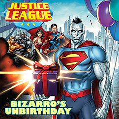 Cover for Justice League: Bizarro's Unbirthday