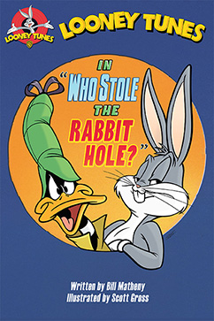 Cover for Looney Tunes: Who Stole the Rabbit Hole?