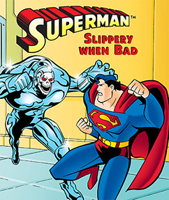 Cover for Superman: Slippery When Bad