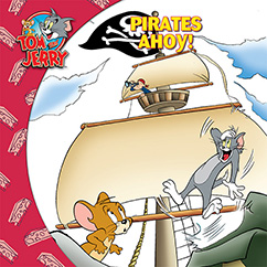 Cover for Tom and Jerry: Pirates Ahoy!