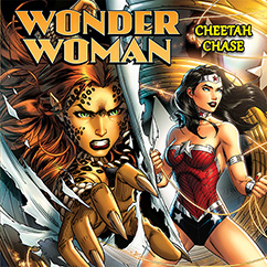 Cover for Wonder Woman: Cheetah Chase