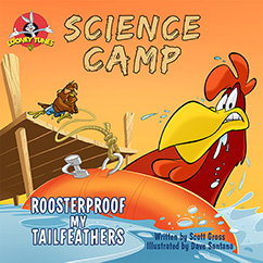 Cover for Looney Tunes Science Camp:  Roosterproof my Tailfeathers