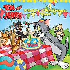 Cover for Tom and Jerry: Party Crashing Tom