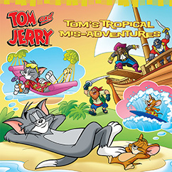 Cover for Tom and Jerry: Tom's Tropical Mis-Adventures