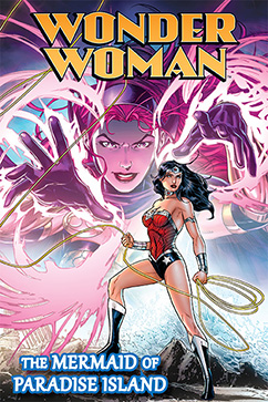 Cover for Wonder Woman: Mermaid of Paradise Island