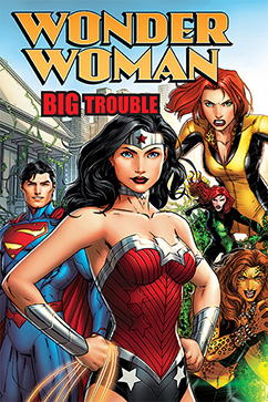 Cover for Wonder Woman: Big Trouble