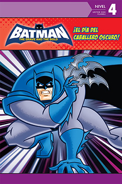 Cover for Batman Brave and the Bold: El Dia del Caballero Oscuro