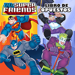 Cover for DC Super Friends: Libro de Opuestos