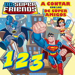 Cover for DC Super Friends: A Contar Con Los DC Súper Amigos