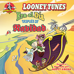Cover for Looney Tunes: Era el Dia Duspués de Navidad