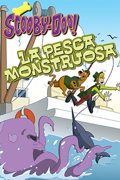 Cover for Scooby-Doo: La Pesca Monstruosa