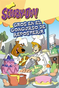 Cover for Scooby-Doo: Caos en el Concurso de Repostería