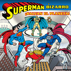 Cover for Superman y Bizarro Salvan el Planeta