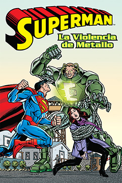 Cover for Superman: La Violencia de Metallo