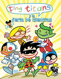 Cover for Tiny Titans y la Feria de Ciencia