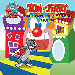 Cover for Tom and Jerry: Opuestas en la Casa de la Risa