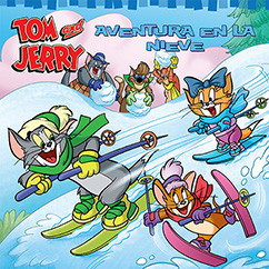 Cover for Tom and Jerry: Aventura en la Nieve