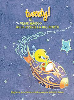 Cover for Tweety: El Viaje Mágico de la Estrella del Norte